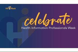 Health Information Professionals Week